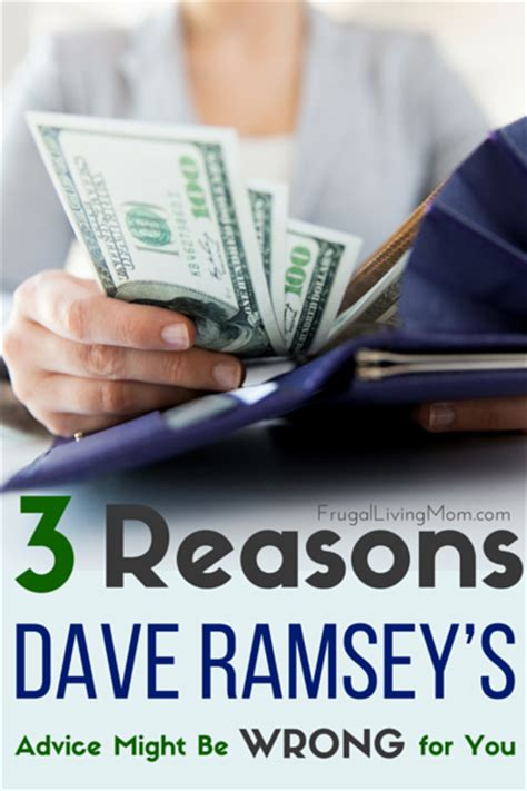 3 Reasons Dave Ramsey's Advice Might Be Wrong for You