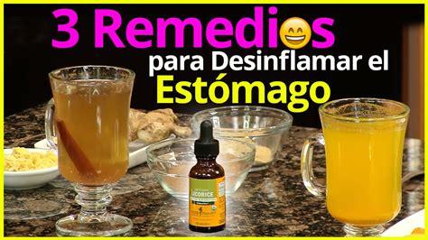 3 Remedios para Desinflamar el Estómago, Acabar con la ...