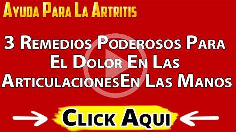 3 REMEDIOS PODEROSOS PARA EL DOLOR EN LAS ARTICULACIONES ...