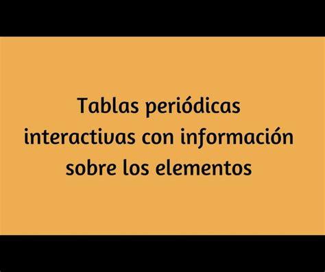 3 tablas periódicas interactivas con imágenes e ...