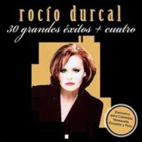 30 Exitos   Rocio Durcal | ESCUCHAR MUSICA MP3 GRATIS ...