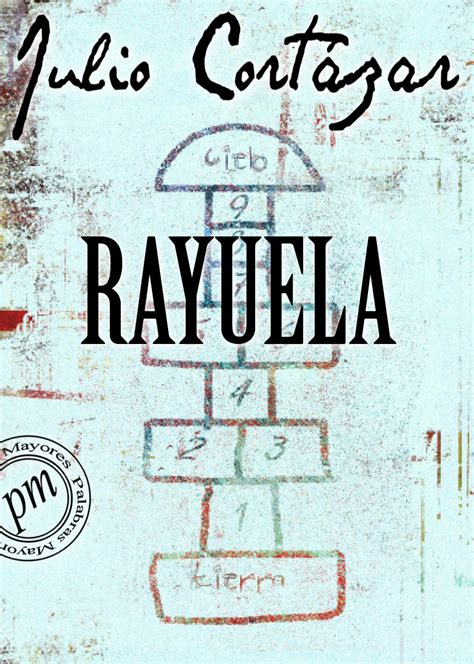 30 portadas para Rayuela de Julio Cortázar – Libros y ...