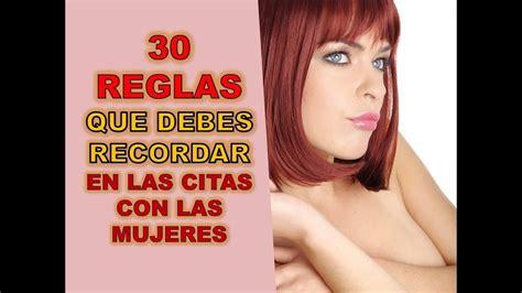 30 Reglas Que Debes Recordar En Las Citas Con Mujeres ...