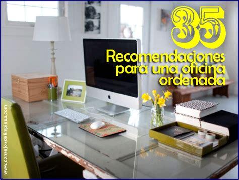 35 CONSEJOS PARA ORDENAR U ORGANIZAR LA OFICINA ...