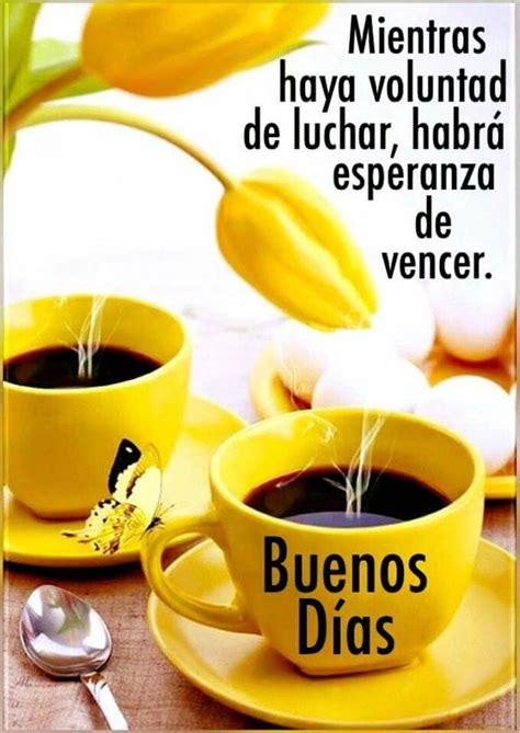 354 best images about Buenos dias on Pinterest | Te amo ...
