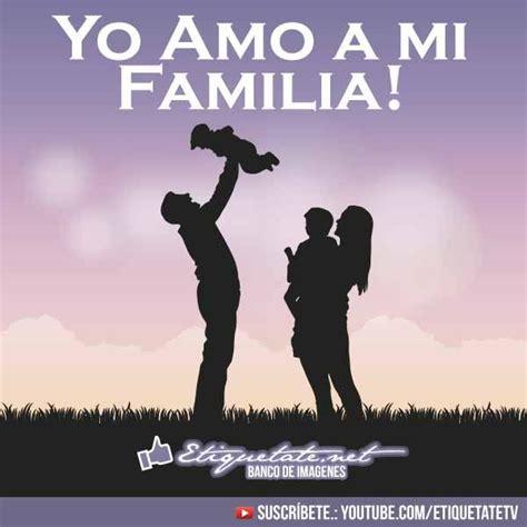 36 best images about Imagenes sobre La Familia on ...