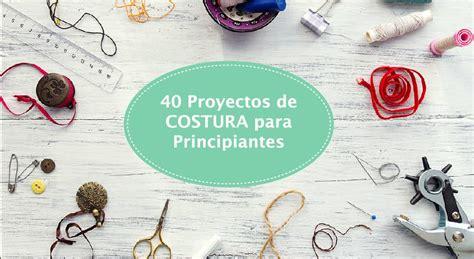40 Proyectos de Costura para Principiantes  Fácil