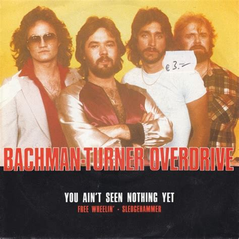 45cat - Bachman-Turner Overdrive - You Ain't Seen Nothing ...