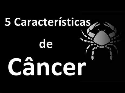 5 Características do Signo de Câncer   YouTube