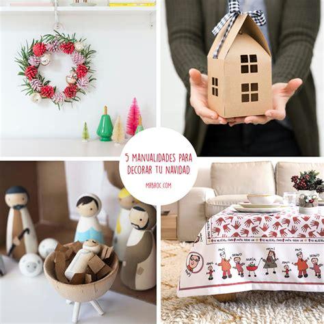 5 manualidades para decorar vuestra casa esta Navidad   Mr ...