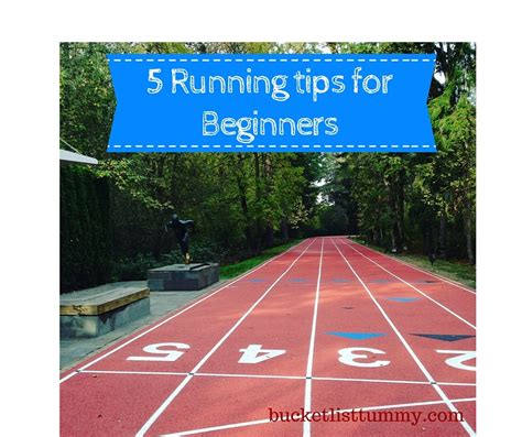 5 Running Tips for Beginners - Bucket List Tummy