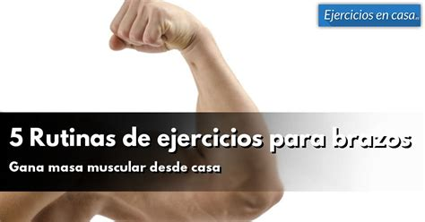 5 Rutinas de ejercicios para brazos en casa - Ejercicios ...
