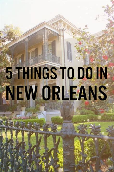 5 Things To Do In New Orleans | New Orleans | Pinterest ...