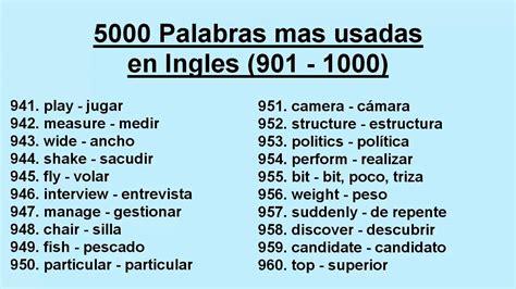 5000 Palabras mas usadas en Ingles  901   1000    YouTube