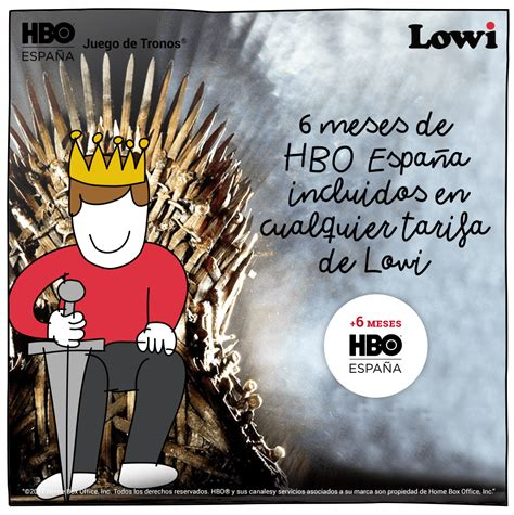¡6 meses de HBO España incluidos para todos!   El Blog de Lowi