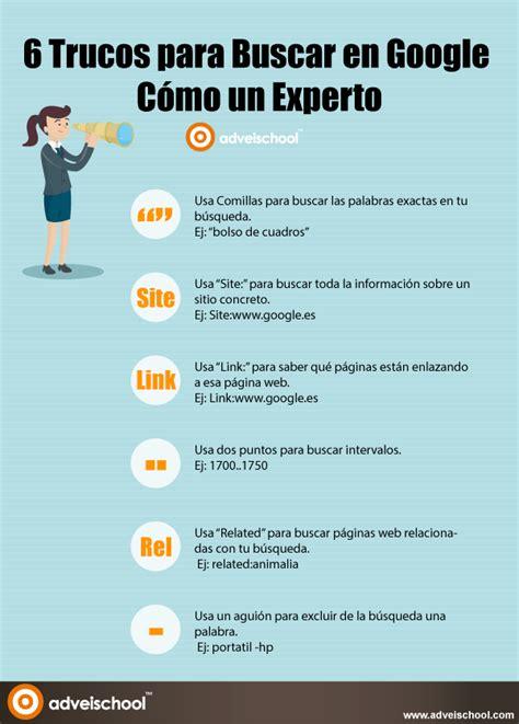 6 Trucos para buscar en Google cómo un Experto #infografia ...