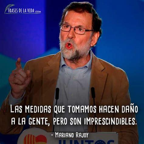 60 Frases de Mariano Rajoy: polémico presidente español ...