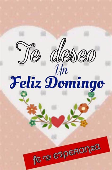61 best Feliz Domingo images on Pinterest