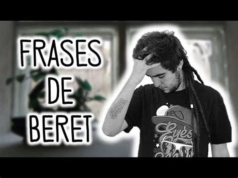 ¡7 MEJORES FRASES DE BERET! (Recitadas + Música) | ¡Frases ...