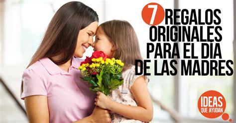 7 regalos originales para el Día de las Madres   Ideas Que ...