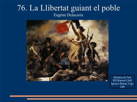 76. LA LLIBERTAT GUIANT EL POBLE. EUGÈNE DELACROIX