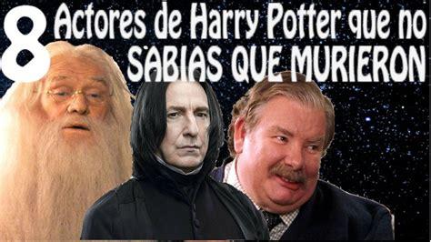8 Actores de Harry Potter que Murieron y que no Sabias ...