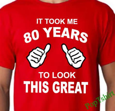 80th Birthday TShirt 80th Birthday Shirt Mens 80th Birthday