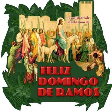 9 Imágenes etiquetadas con Feliz Domingo De Ramos ...