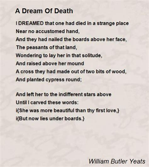 A Dream Of Death Poem by William Butler Yeats - Poem ...