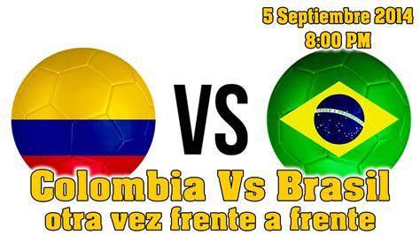 A que hora juega Colombia vs Brasil   YouTube