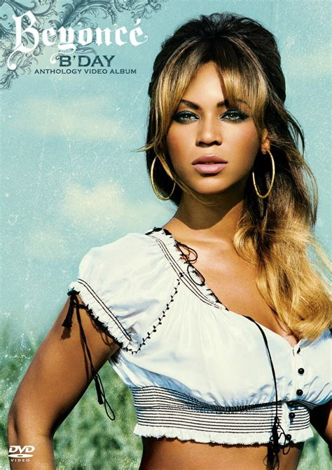 A Ranking Of Beyonce's 'B' Day Video Anthology Album'