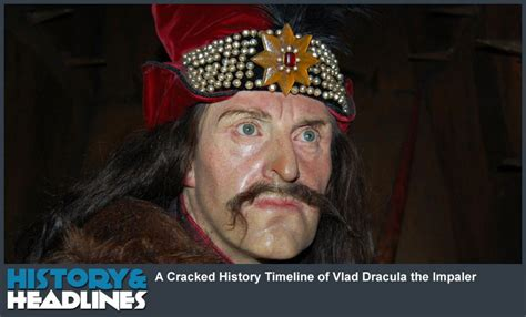 A Timeline of Vlad Dracula the Impaler - History and Headlines