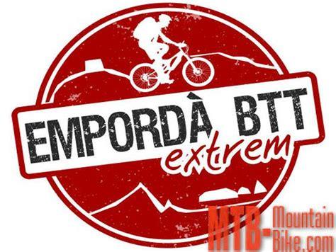Abiertas las inscripciones de la Empordà BTT Extrem