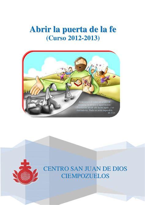 Abrir la puerta de la fe proyecto curso 2012 2013