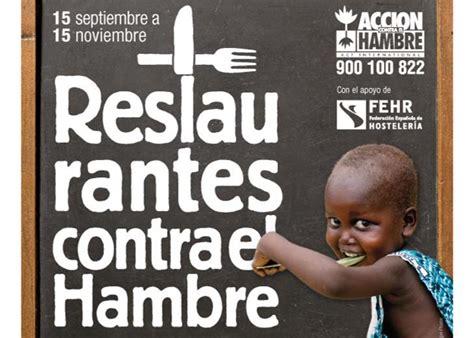 Acción contra el Hambre busca restaurantes solidarios ...