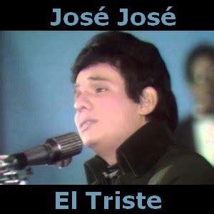 Acordes D Canciones: Jose Jose - El Triste   Acordes de ...