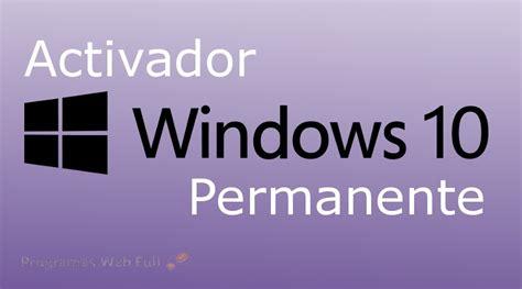 Activador Permanente Windows 10 Todas las Ediciones