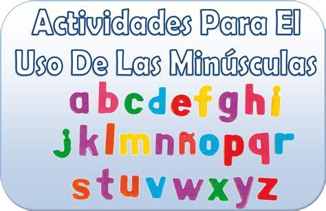Actividades para aprender el uso de las minúsculas de 1° a ...
