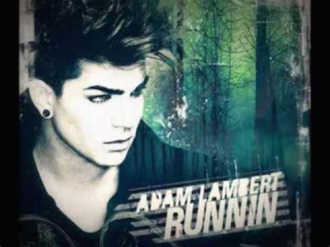 Adam Lambert   Runnin   Audio    YouTube