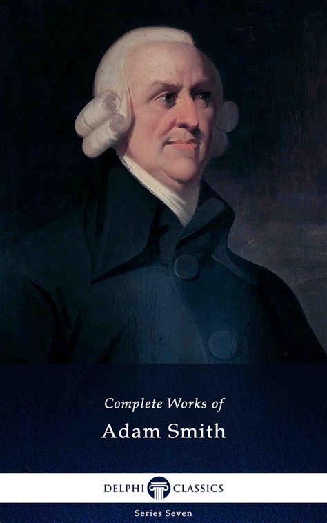 Adam Smith – Delphi Classics