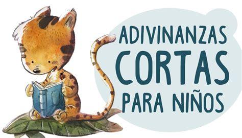 ADIVINANZAS INFANTILES CORTAS ® : Acertijos y Enigmas