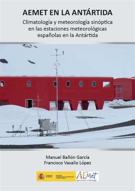 AEMET en la Antártida   Revista del Aficionado a la ...