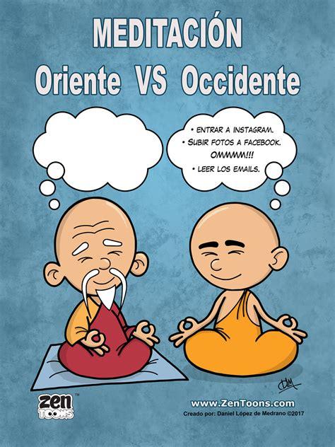 Afiche Humor 01 La Meditación de Oriente VS la Meditación ...