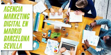 Agencia Marketing Digital en Madrid Barcelona Sevilla ...