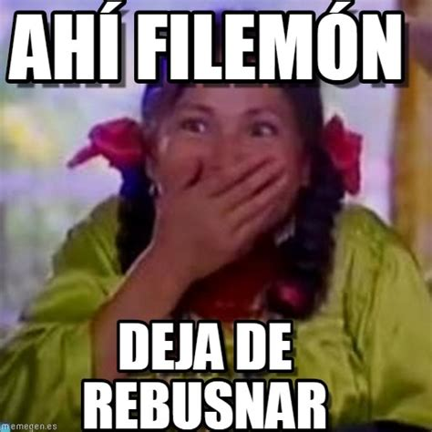 Ahí Filemón - India Maria meme on Memegen