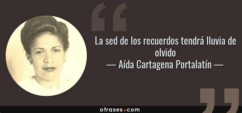 Aída Cartagena Portalatín: La sed de los recuerdos tendrá ...