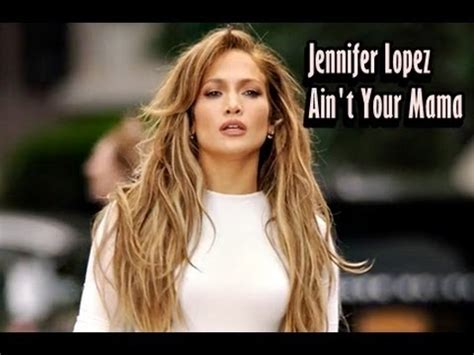 Ain t Your Mama   Jennifer Lopez feminista   YouTube