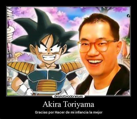 Akira Toriyama   Desmotivaciones