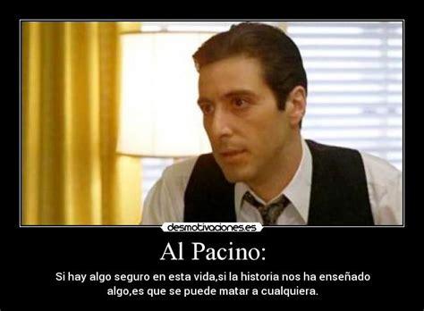Al Pacino: | Desmotivaciones