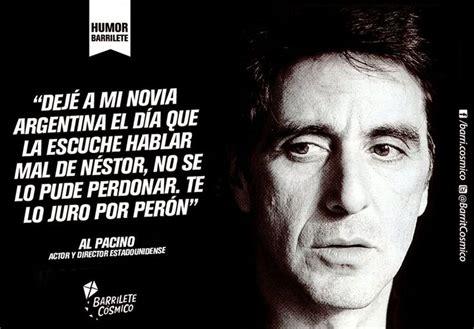 Al Pacino // #HumorBarrilete Frases y Citas de #Humor ...